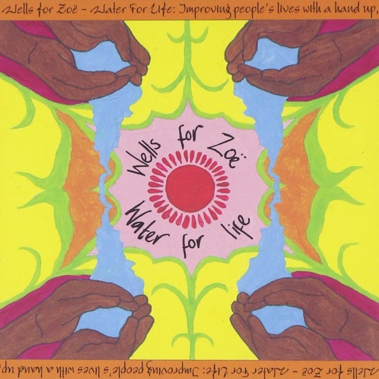 Wells for Zoë – Water for Life CD